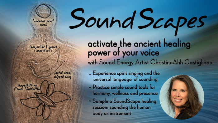 SoundScapes: Activate the Healing Power of your Voice