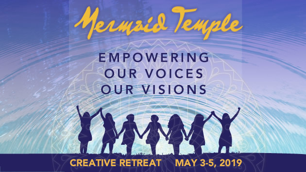 Mermaid Temple seattle retreat empowering our voices and visions may 3-5